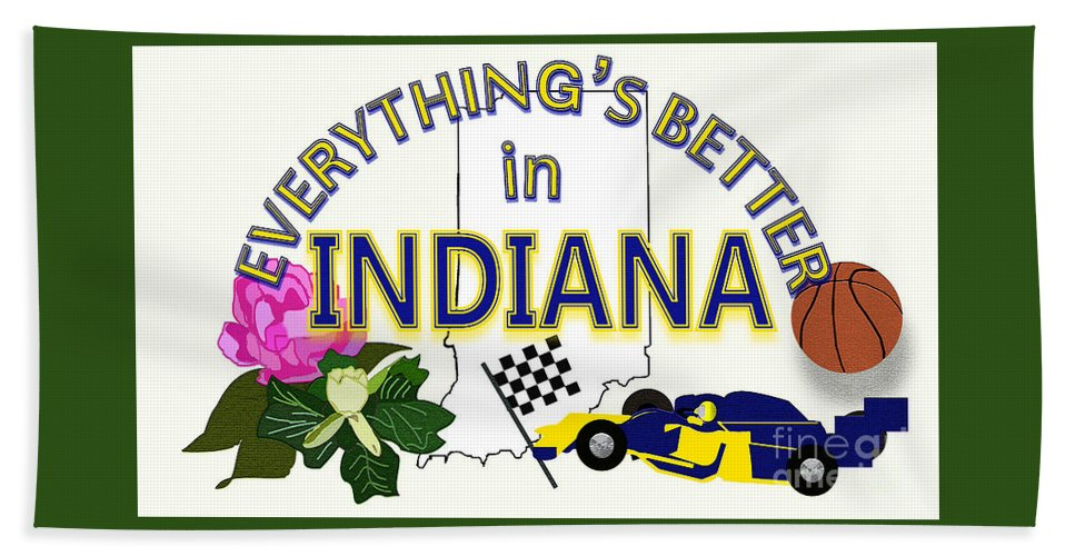 Indiana Hand Towel featuring the digital art Everything's Better in Indiana by Pharris Art