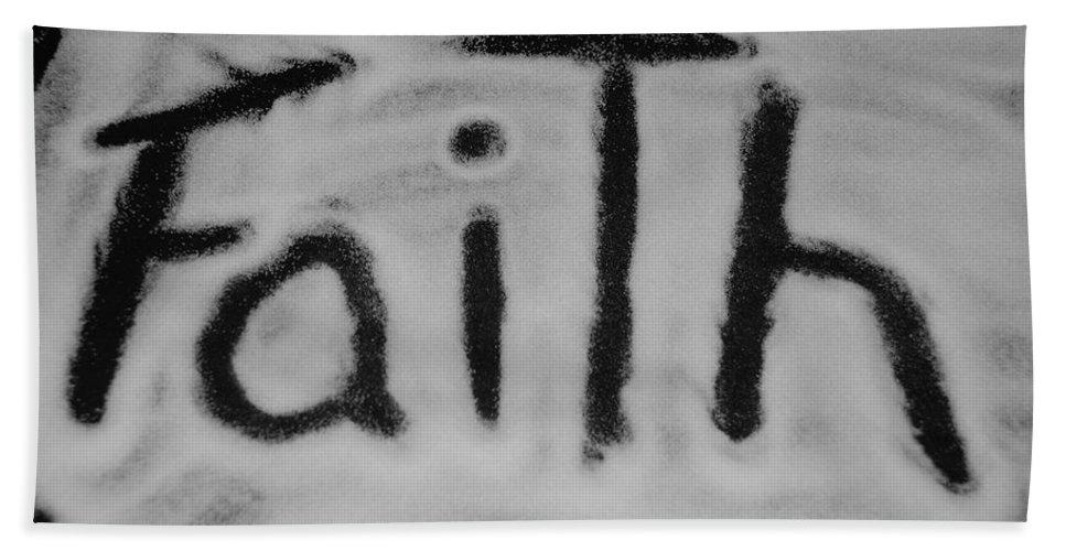 Black And White Bath Towel featuring the photograph Faith by Rob Hans