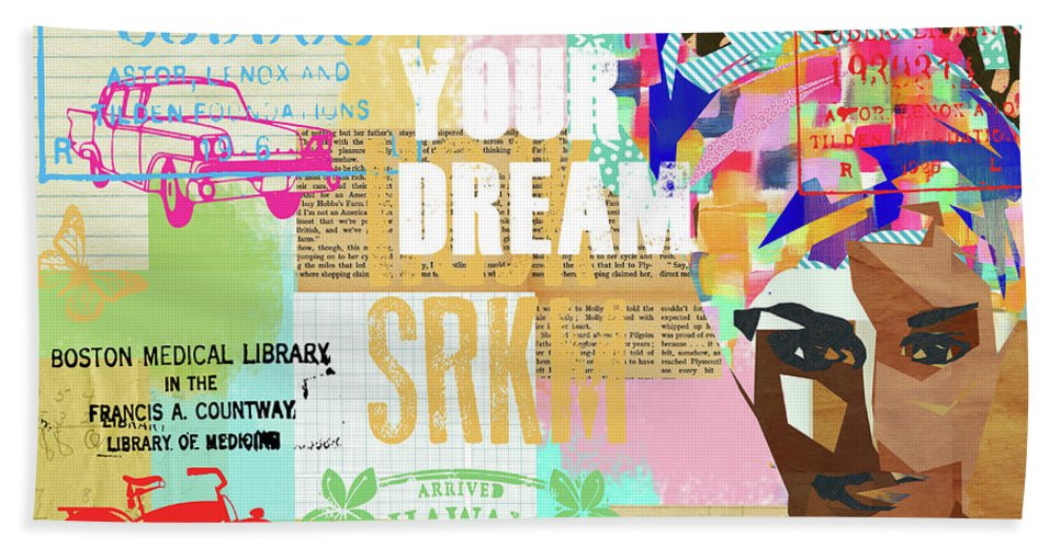 Follow Your Dream Bath Towel featuring the mixed media Follow Your Dream Collage by Claudia Schoen