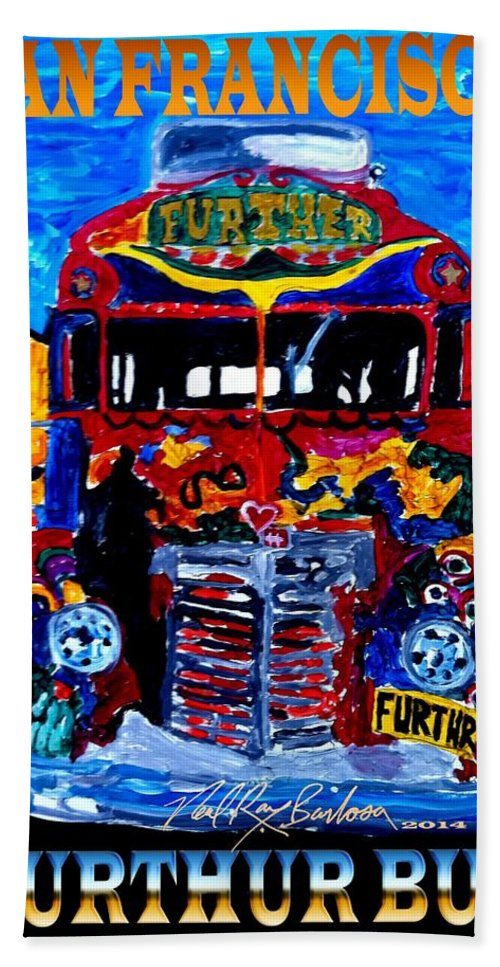 Further Bus Bath Sheet featuring the painting 50th Anniversary Further Bus Tour by Neal Barbosa