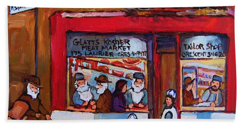 Montreal Street Scene Bath Towel featuring the painting Glatts Kosher Meatmarket And Tailor Shop by Carole Spandau
