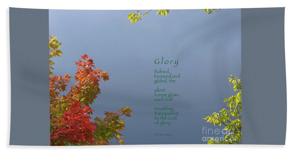 Autumn Bath Sheet featuring the photograph Glory by Ann Horn