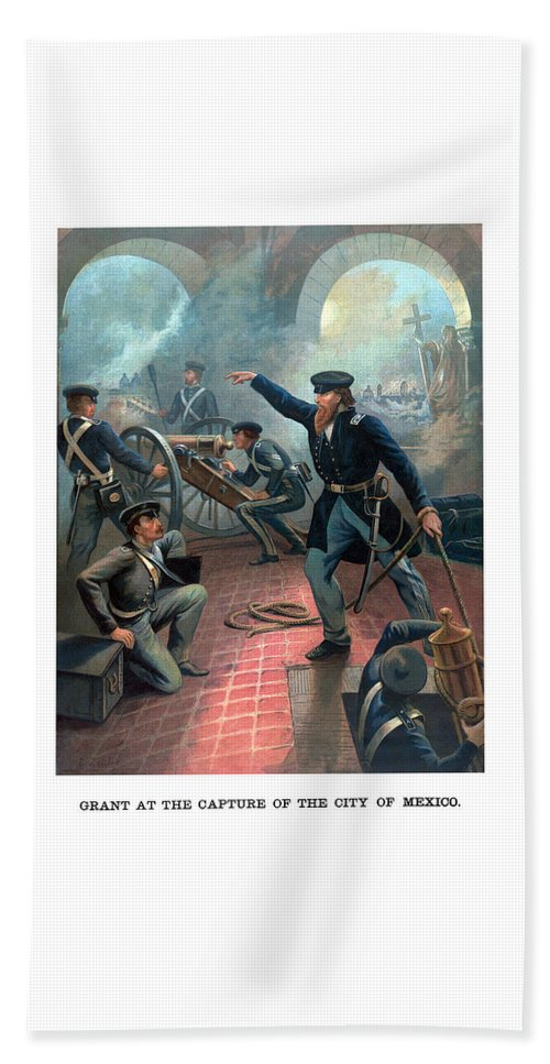 Us Grant Bath Sheet featuring the painting Grant At The Capture Of The City Of Mexico by War Is Hell Store