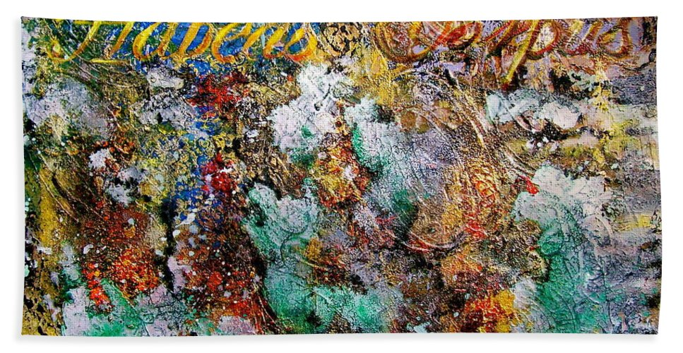 Abstract Art Bath Sheet featuring the painting Habeas Corpus by Laura Pierre-Louis