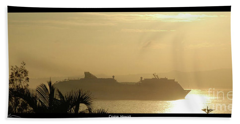 Sunset Bath Sheet featuring the photograph Hawaii Cruise by Tommy Anderson