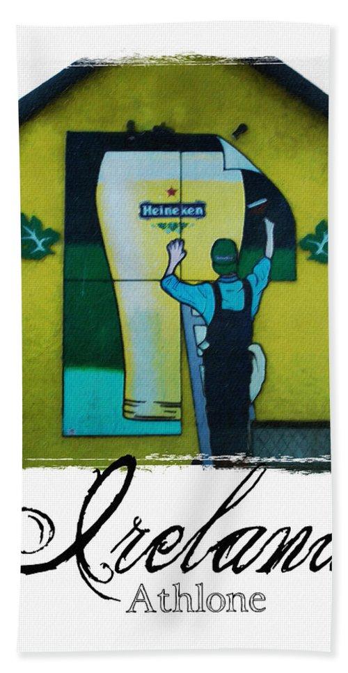Heineken Hand Towel featuring the photograph Heineken Athlone Ireland by Teresa Mucha