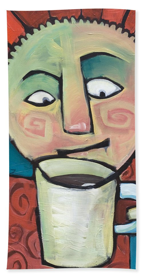 Smile Bath Towel featuring the painting His Coffee Spoke To Him by Tim Nyberg