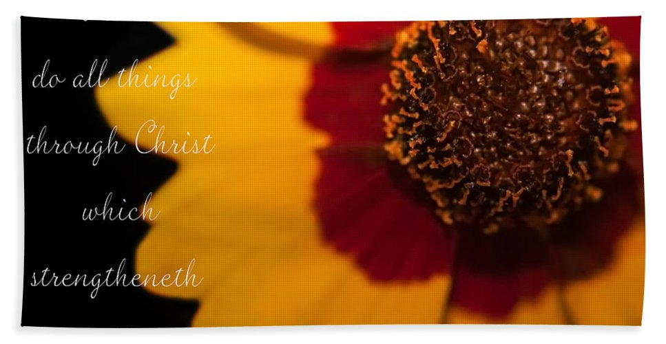 Christ Hand Towel featuring the photograph I Can Do All Things Through Christ by Mechala Matthews