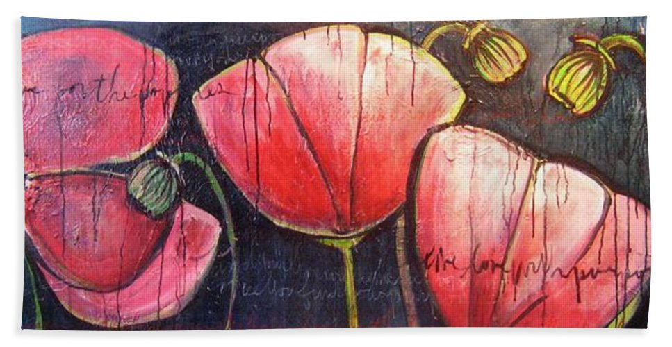 Poppies Hand Towel featuring the painting I Choose To Live A Life Of Purpose Poppies by Laurie Maves ART