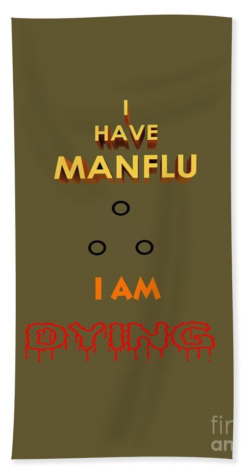 Man Hand Towel featuring the photograph I Have Man Flu by Rob Hawkins