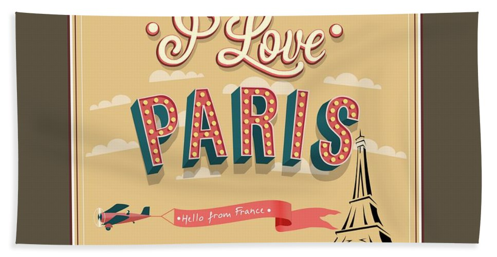 Love Bath Sheet featuring the digital art I Love Paris by Frederick Holiday