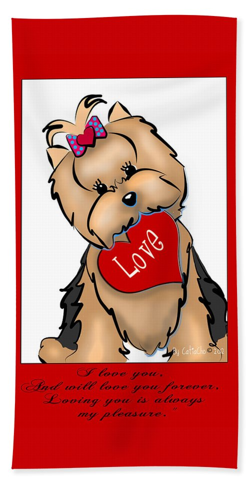 Yorkie Hand Towel featuring the digital art I Love You by Catia Lee