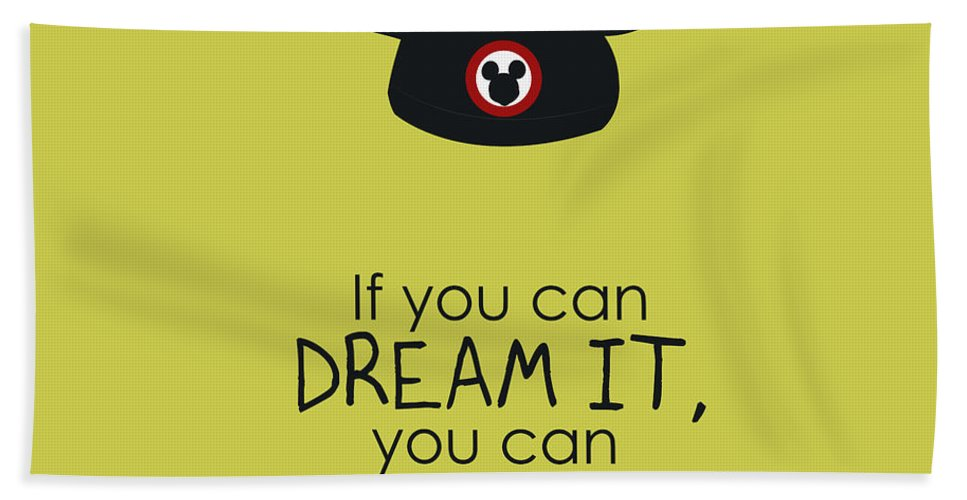 Typography Bath Sheet featuring the digital art If You Can Dream It, You Can Do It by Christal Marshall