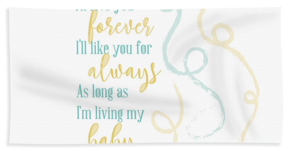 Typography Bath Sheet featuring the digital art I'll Love You Forever by Christal Marshall