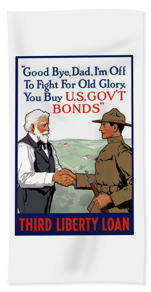 Ww1 Hand Towel featuring the painting I'm Off To Fight For Old Glory - Ww1 by War Is Hell Store
