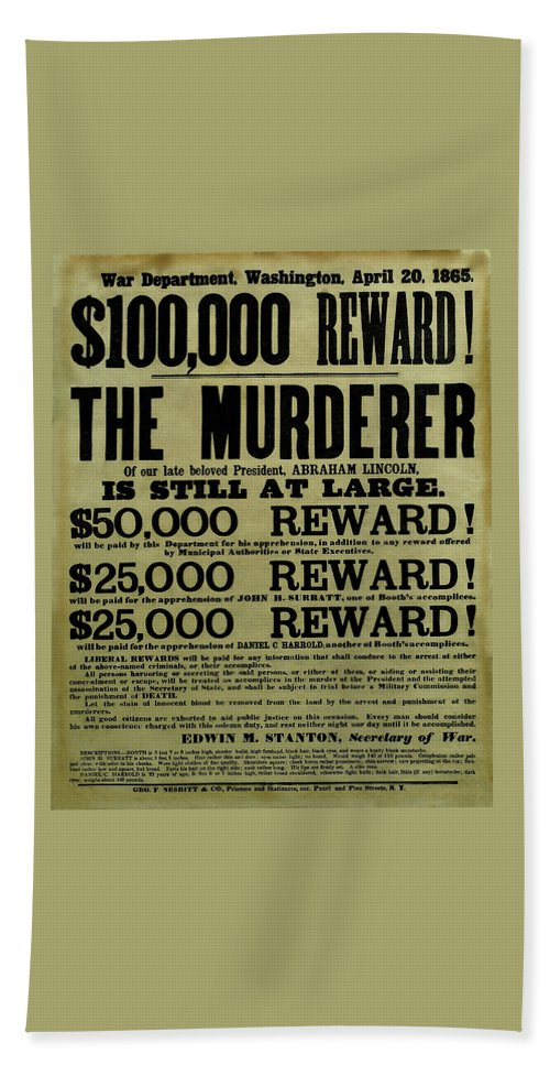 Wanted Bath Towel featuring the mixed media John Wilkes Booth Wanted Poster by War Is Hell Store