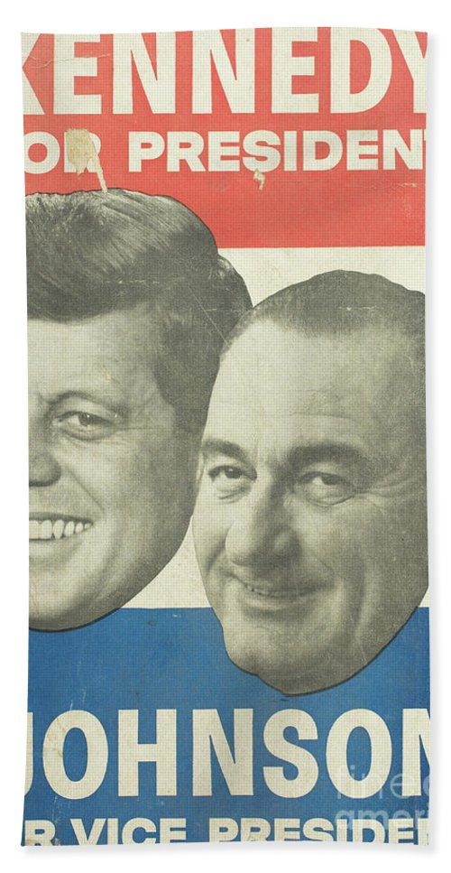 Vintage Posters Bath Sheet featuring the photograph Kennedy For President Johnson For Vice President by Edward Fielding