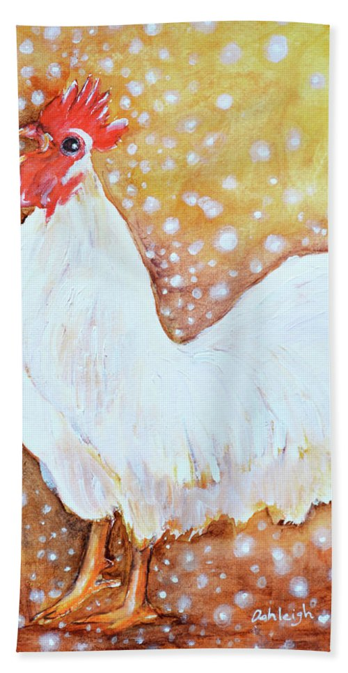 White Leghorn Rooster Bath Sheet featuring the painting Leghorn Rooster Do The Funky Chicken by Ashleigh Dyan Bayer