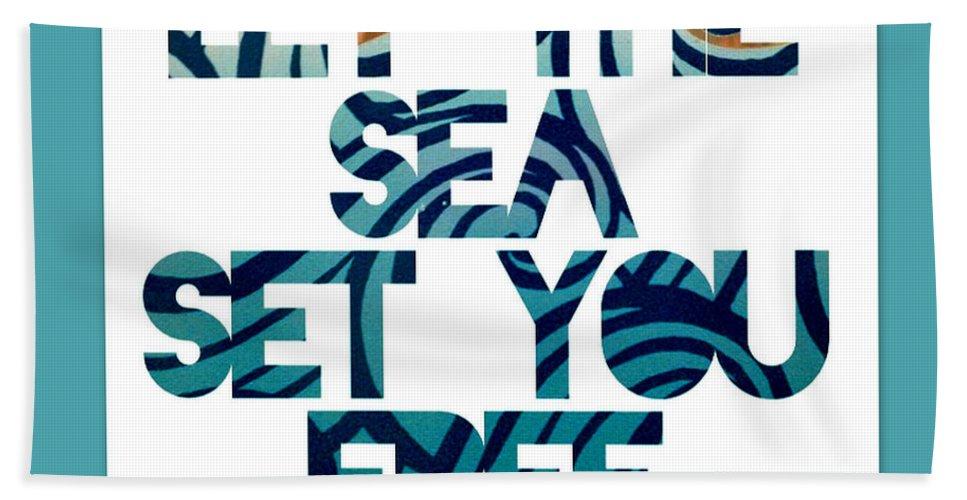 Brandi Fitzgerald Hand Towel featuring the digital art Let The Sea Set You Free by Brandi Fitzgerald