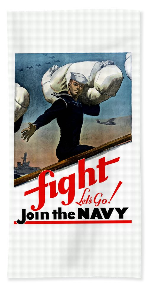 Join The Navy Bath Towel featuring the painting Let's Go Join The Navy by War Is Hell Store