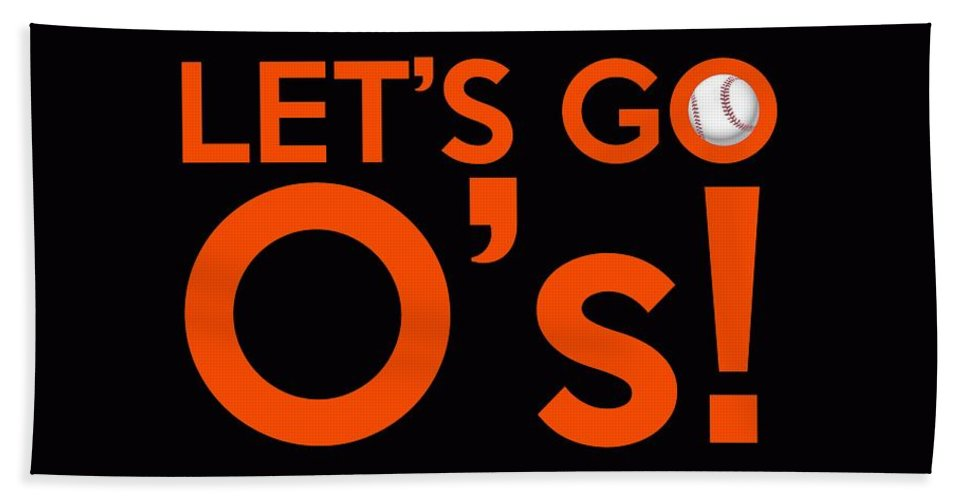 Baltimore Orioles Bath Sheet featuring the painting Let's Go O's by Florian Rodarte