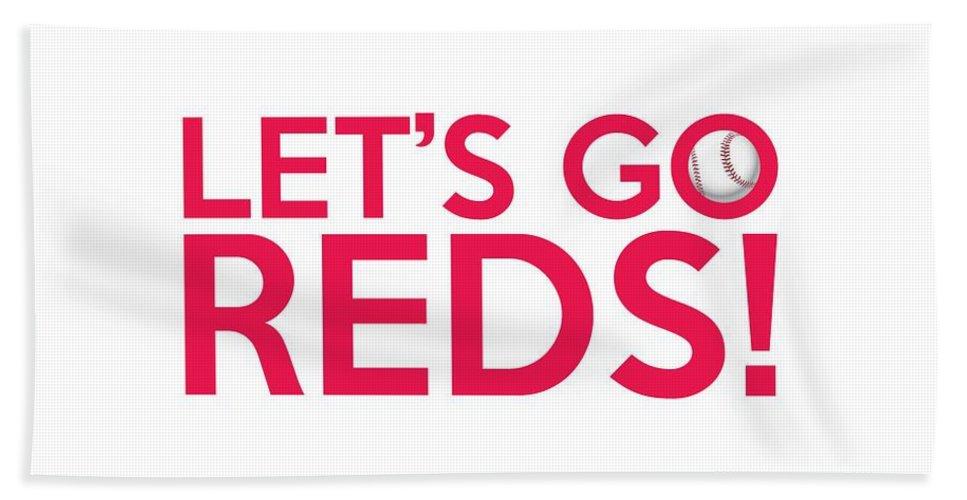 Cincinnati Reds Bath Sheet featuring the painting Let's Go Reds by Florian Rodarte