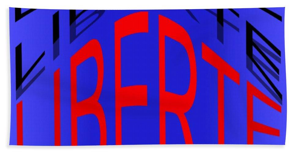 Liberte Bath Sheet featuring the digital art Liberte by Helmut Rottler