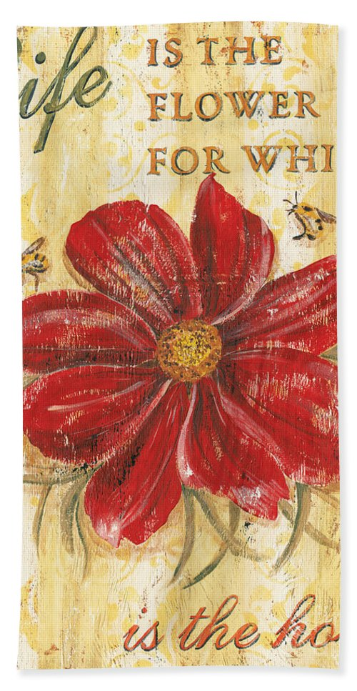 Flower Hand Towel featuring the painting Life is the Flower by Debbie DeWitt