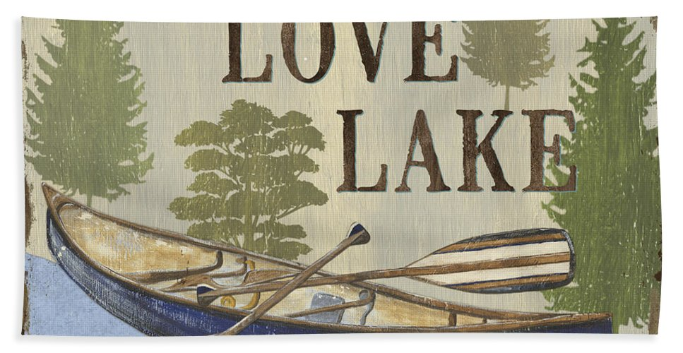 Lake Bath Towel featuring the painting Live, Love Lake by Debbie DeWitt