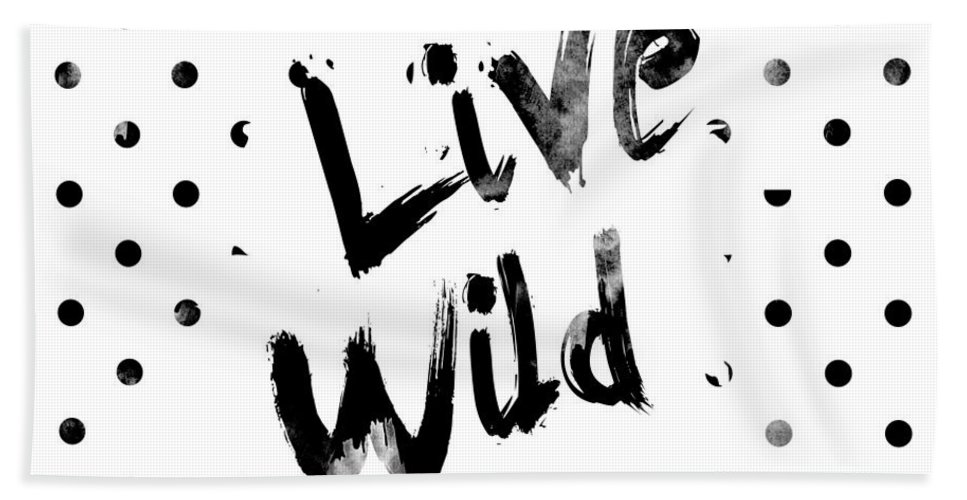Live Wild Hand Towel featuring the digital art Live Wild by Pati Photography