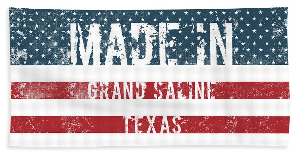 Grand Saline Bath Sheet featuring the digital art Made In Grand Saline, Texas by GoSeeOnline