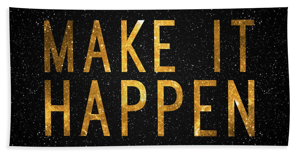 Make It Happen Bath Sheet featuring the digital art Make It Happen by Zapista