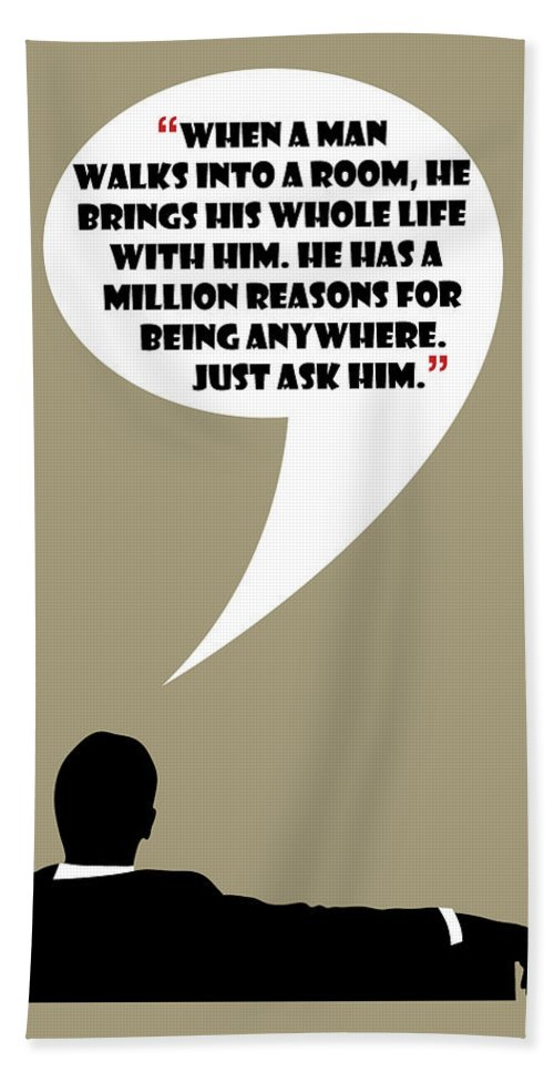 Don Draper Hand Towel featuring the painting Man Walks Into A Room - Mad Men Poster Don Draper Quote by Beautify My Walls