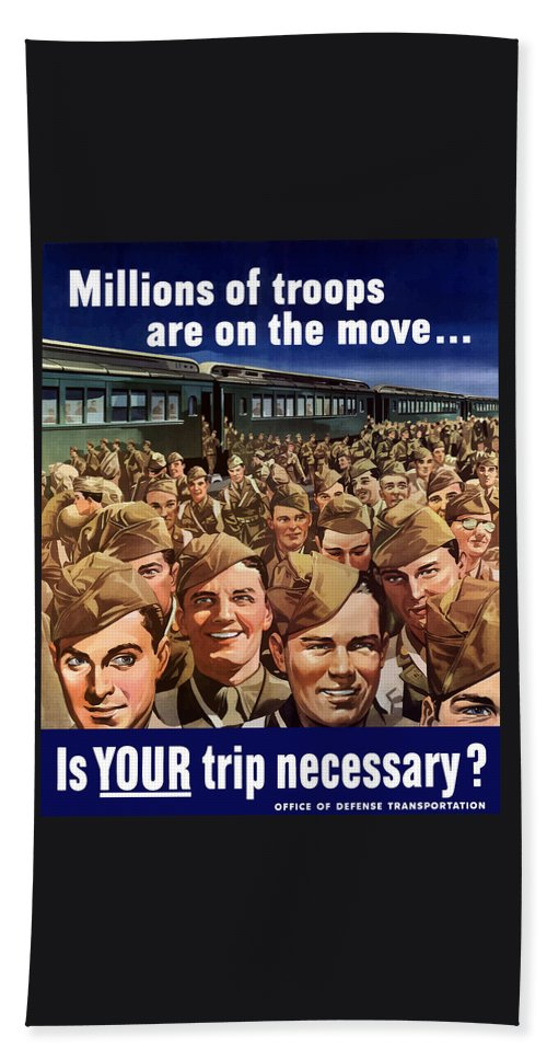 Trains Bath Sheet featuring the painting Millions Of Troops Are On The Move by War Is Hell Store