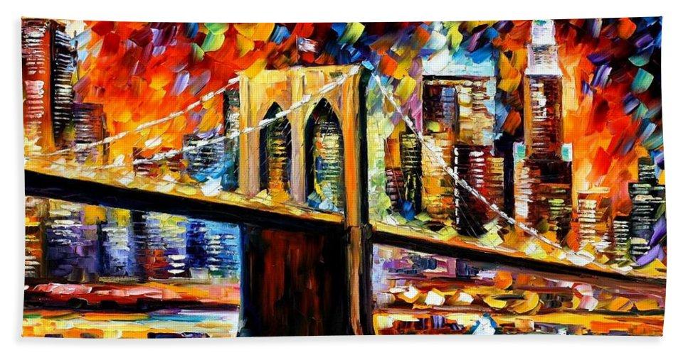 Afremov Bath Sheet featuring the painting New York Brookyln Bridge by Leonid Afremov