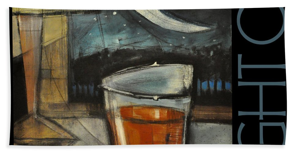 Beverage Bath Sheet featuring the painting Nightcap Poster by Tim Nyberg