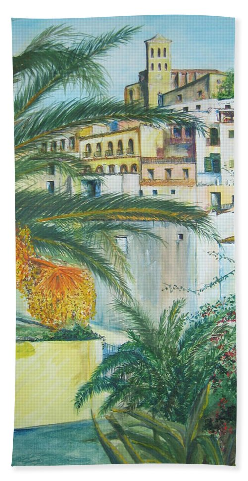 Ibiza Old Town Bath Towel featuring the painting Old Town Ibiza by Lizzy Forrester