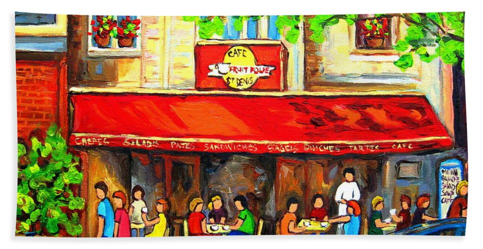 Outdoor Cafe On St. Denis Bath Towel featuring the painting Outdoor Cafe On St. Denis In Montreal by Carole Spandau