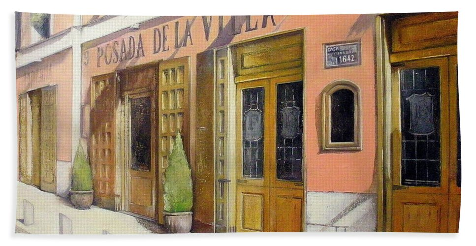 Posada De La Villa Bath Sheet featuring the painting Posada De La Villa-madrid by Tomas Castano