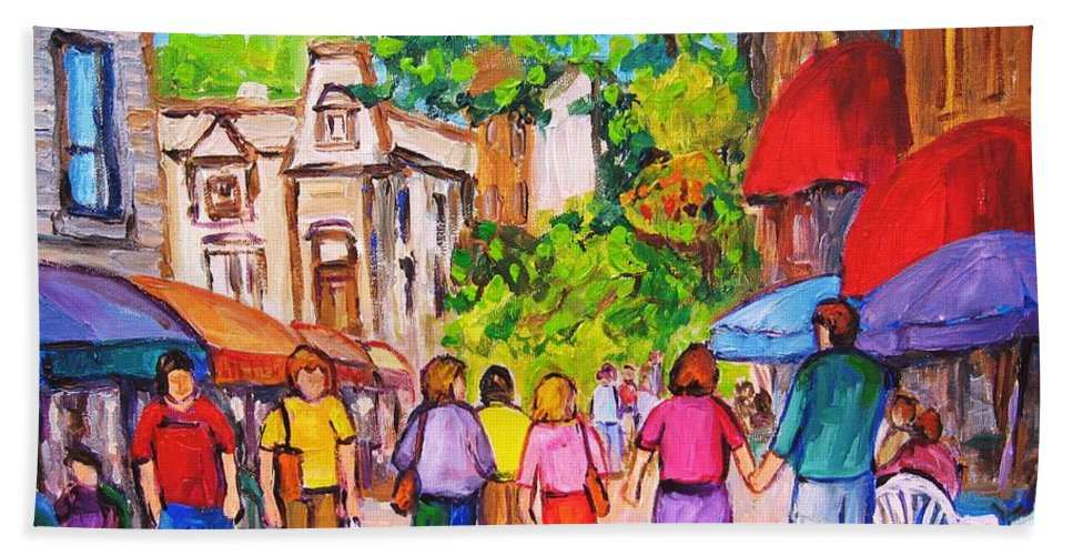Rue Prince Arthur Montreal Street Scenes Bath Towel featuring the painting Prince Arthur Street Montreal by Carole Spandau