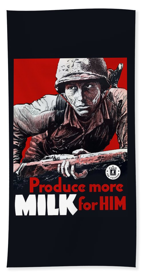 Wwii Bath Sheet featuring the painting Produce More Milk For Him - Ww2 by War Is Hell Store