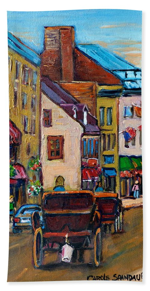 Quebec City Bath Sheet featuring the painting Quebec City Street Scene Caleche Ride by Carole Spandau