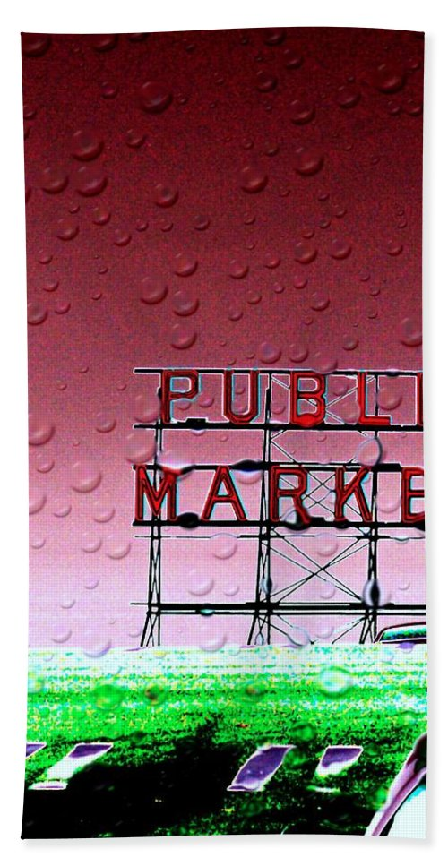 Seattle Bath Towel featuring the photograph Rainy Day At The Market by Tim Allen