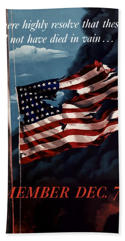 American Flag Bath Towel featuring the painting Remember December Seventh by War Is Hell Store