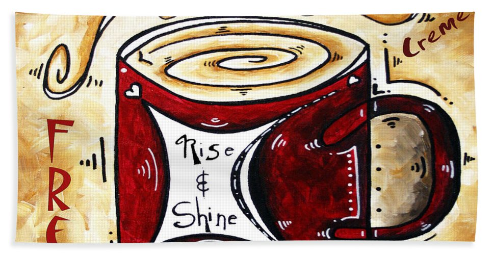 Original Bath Sheet featuring the painting Rise And Shine Original Painting Madart by Megan Duncanson