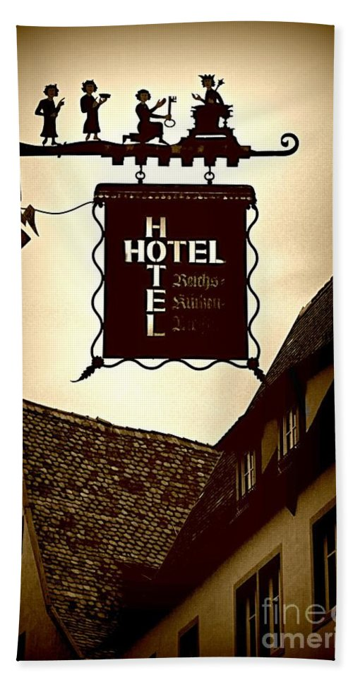 Hotel Sign Bath Sheet featuring the photograph Rothenburg Hotel Sign - Digital by Carol Groenen