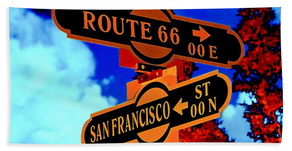 Sign Bath Sheet featuring the photograph Route 66 Street Sign Stylized Colors by Phyllis Denton