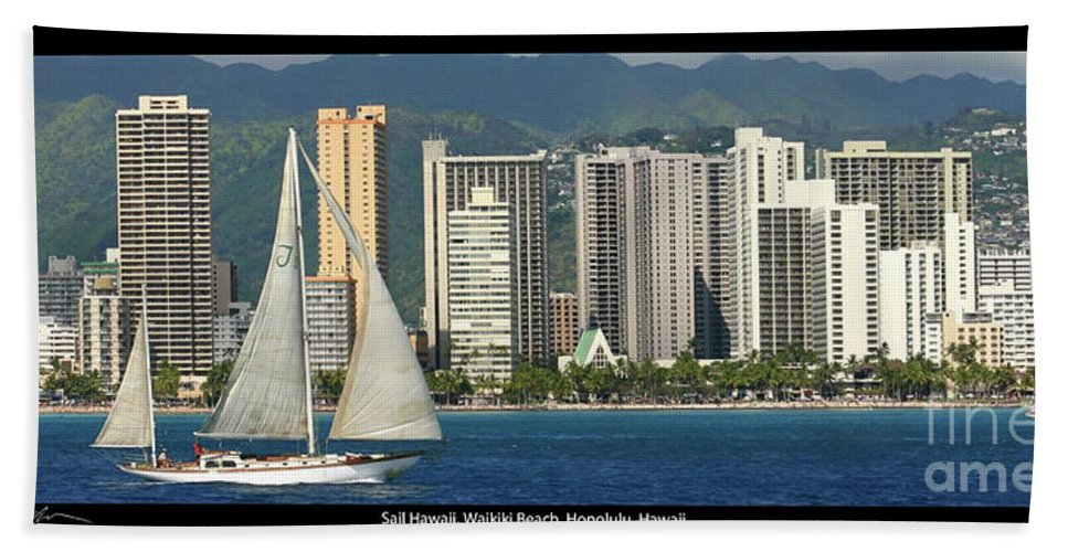 Waikiki Bath Sheet featuring the photograph Sailing Off Waikiki by Tommy Anderson