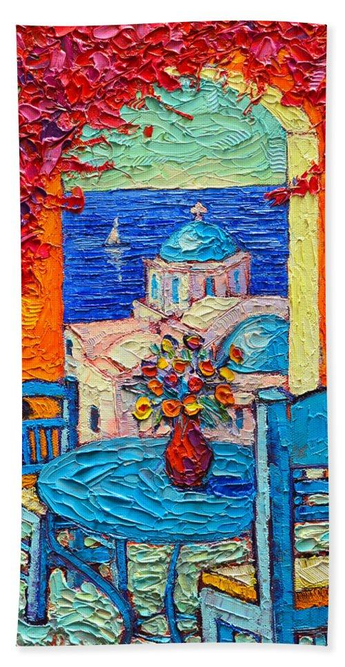 Santorini Dream Greece Contemporary Impressionist Palette Knife Oil  Painting By Ana Maria Edulescu Bath Towel
