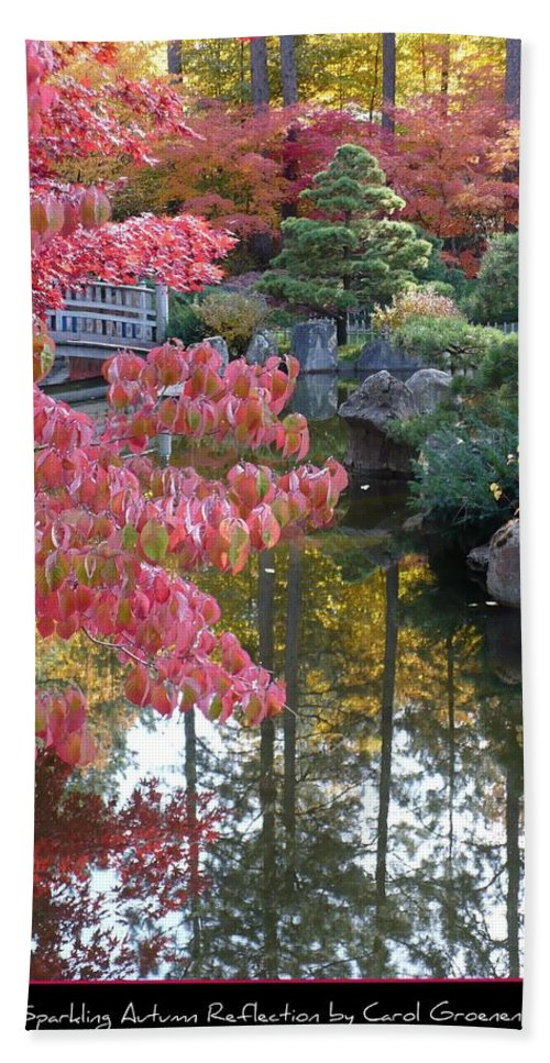 Fall Hand Towel featuring the photograph Sparkling Autumn Reflection by Carol Groenen